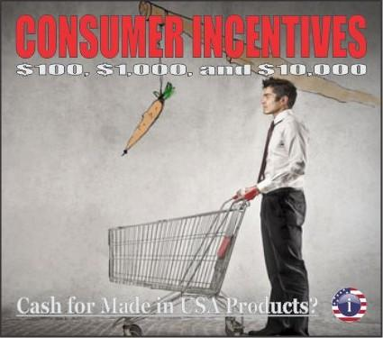 Cash Incentives for Purchasers of Made in USA Products