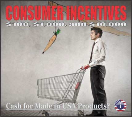 Incentives - Cash for Made in USA Products